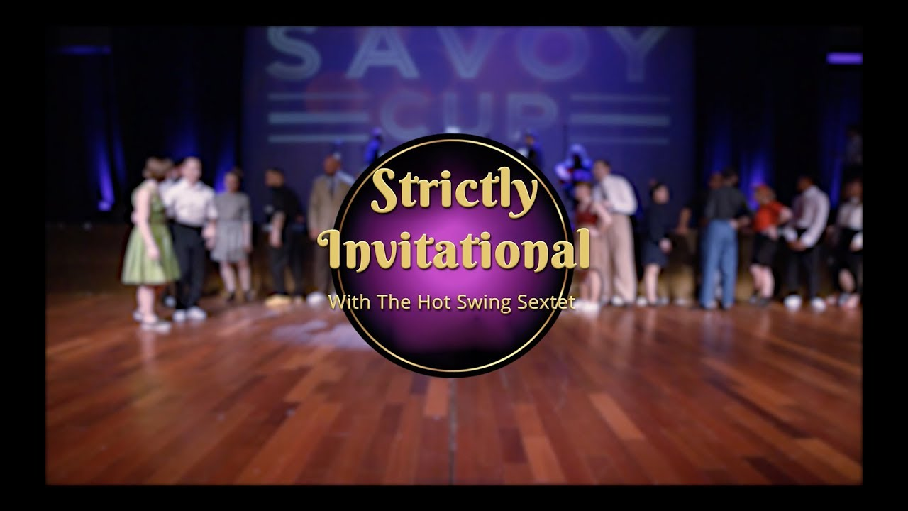 Savoy Cup 2018 - Strictly Invitational with The Hot Swing Sextet .jpg