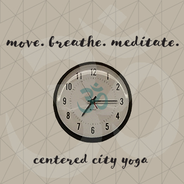 Tuesdays, 7:15pm Move. Breathe. Meditate. @ Centered City Yoga