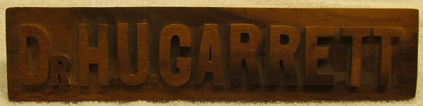 Harley's wooden nameplate, presumably from his desk at the state capital.