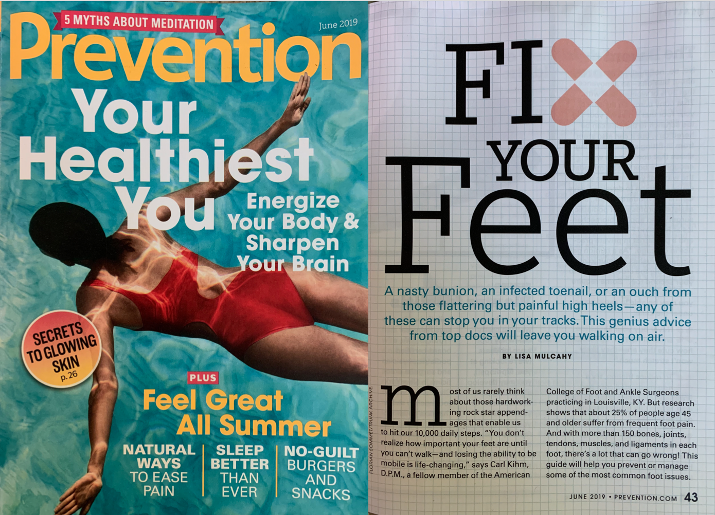 "Lisa Mulcahy, ""Fix Your Feet.""  Prevention Magazine , June 2019."