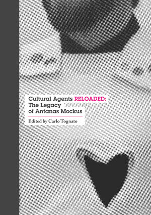 Cultural Agents RELOADED: The Legacy of Antanas Mockus
