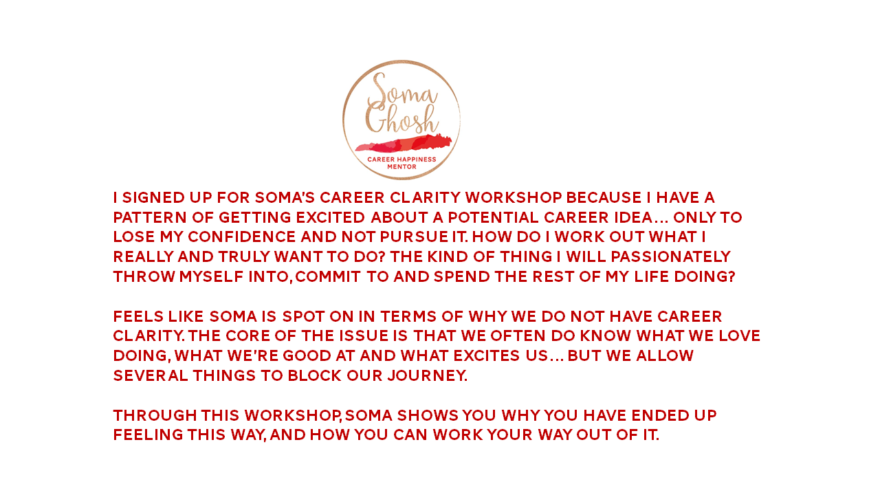 A recent TESTIMONIAL for the workshop