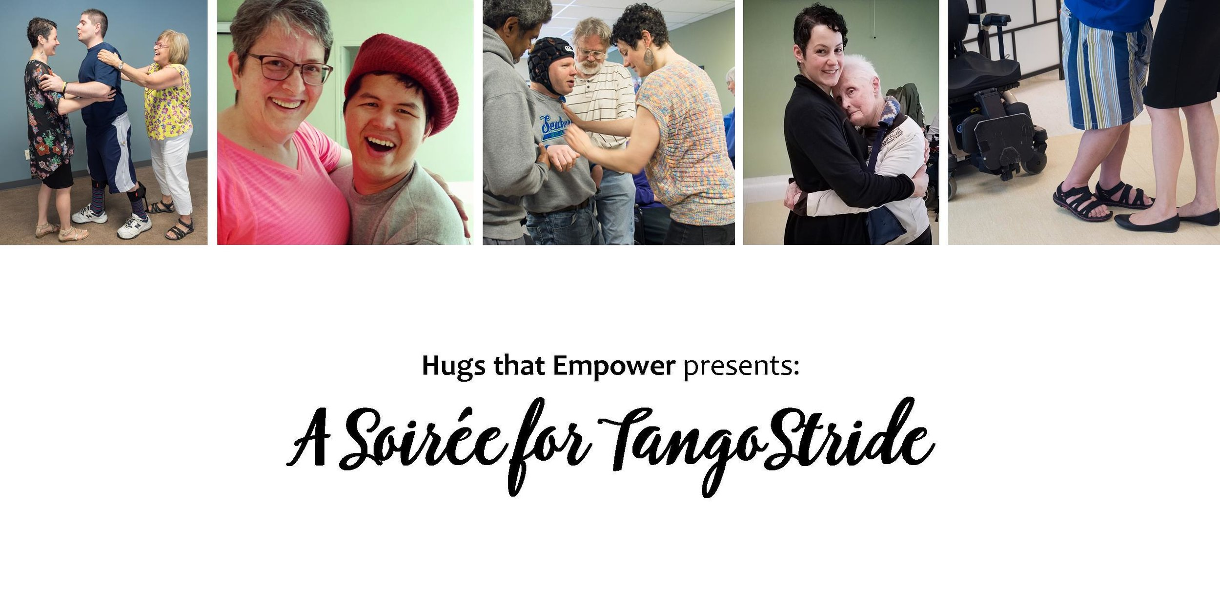 2017 Soiree - banner_no mission_eventbrite - Hugs that Empower - TangoStride.jpg