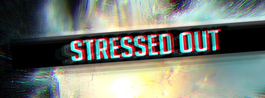 FacebookCover_StressedOut_XP3HS.jpg