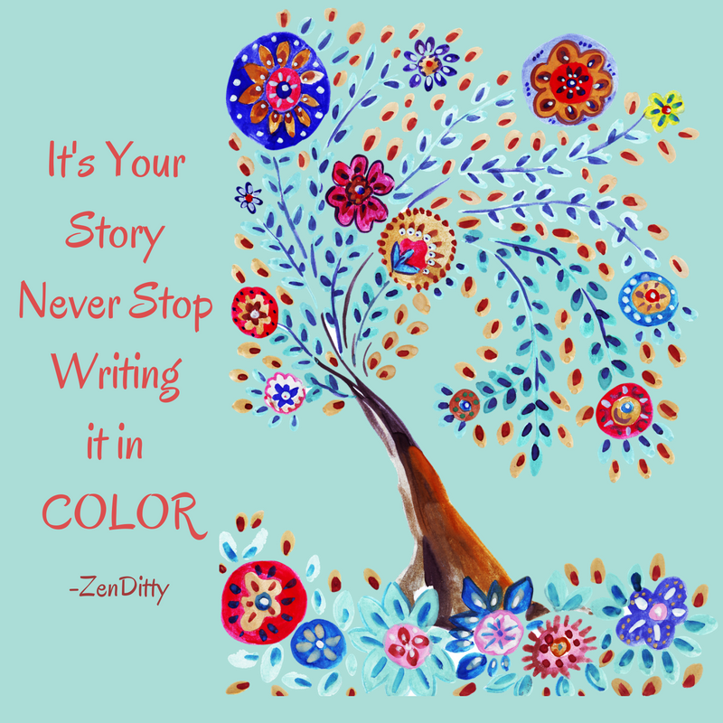 It's Your StoryNever StopWriting it in COLOR.png