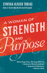 A Woman of Strength and Purpose by Cynthia Ulrich Tobias