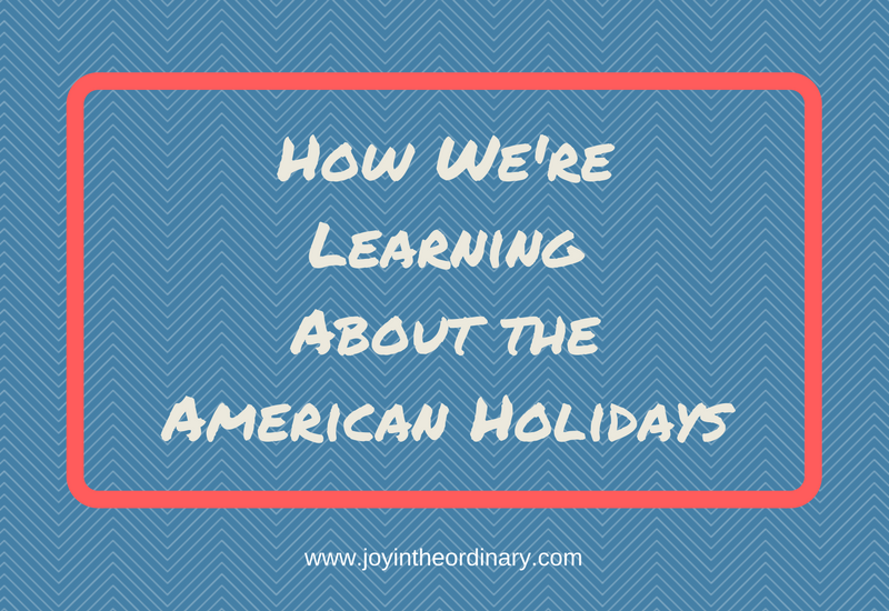 How we're learning about the American holidays with Notgrass History