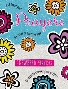 Prayers and Answered Prayers Book