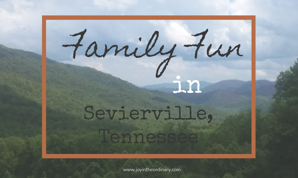 Things to do in Sevierville, Tennessee with family