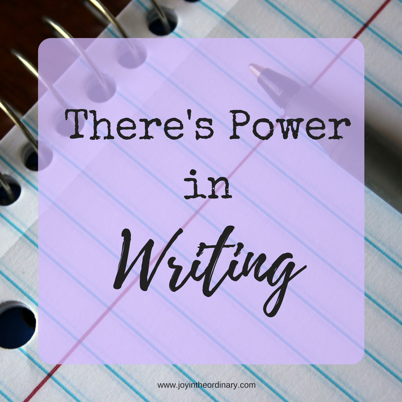 There's Power in Writing