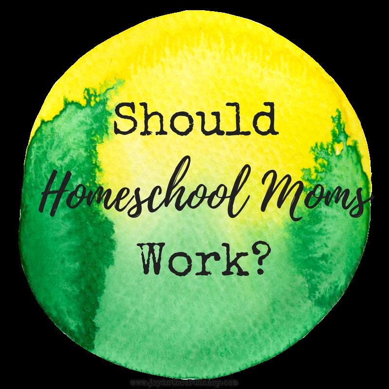 Should homeschool moms work?