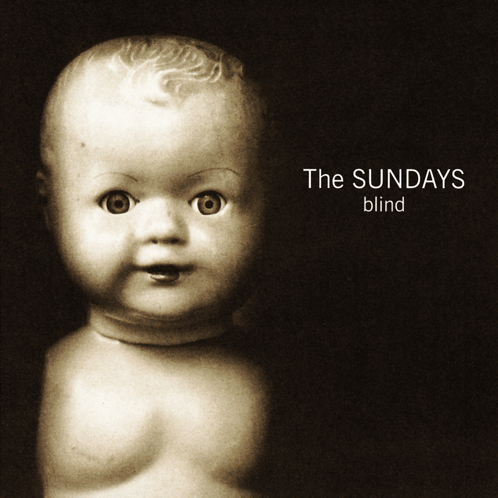 THE SUNDAYS | 'Blind' (25th Anniversary Edition)