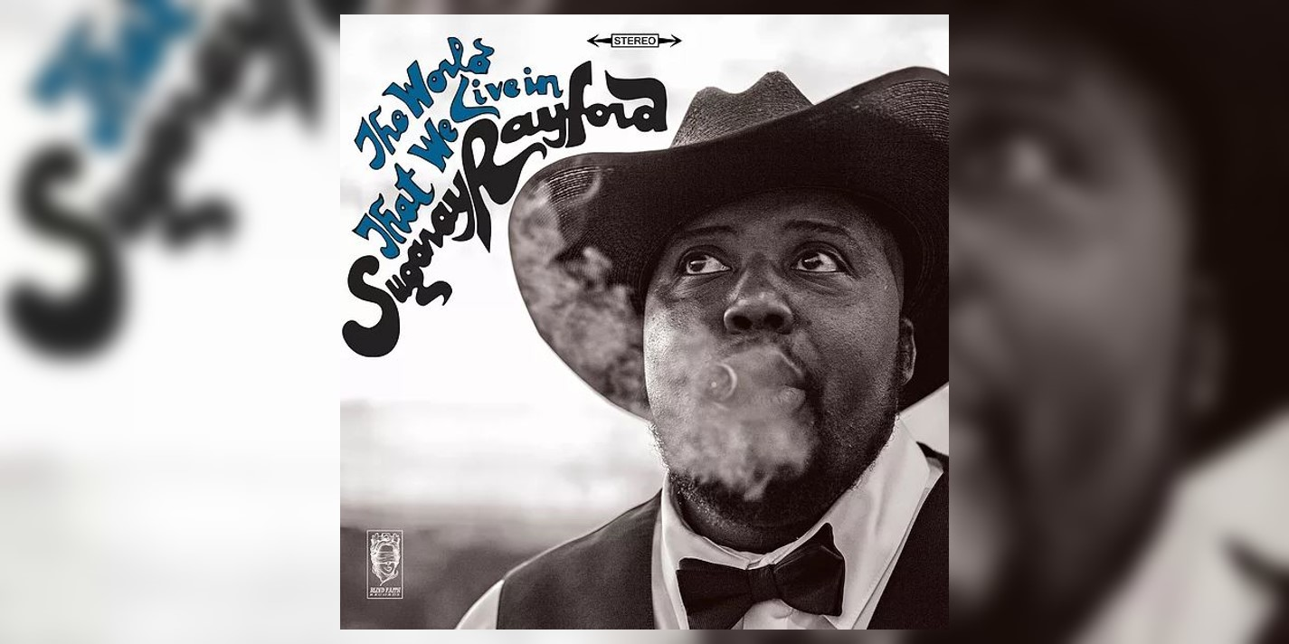 Sugaray Rayford's 'The World That We Live In' arrives in stores September 1st