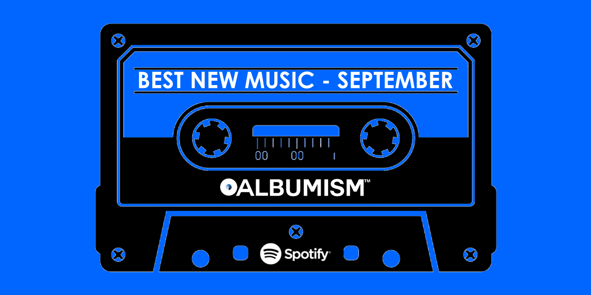 Albumism_NewMusic_Playlist_September_2017_MainImage.png