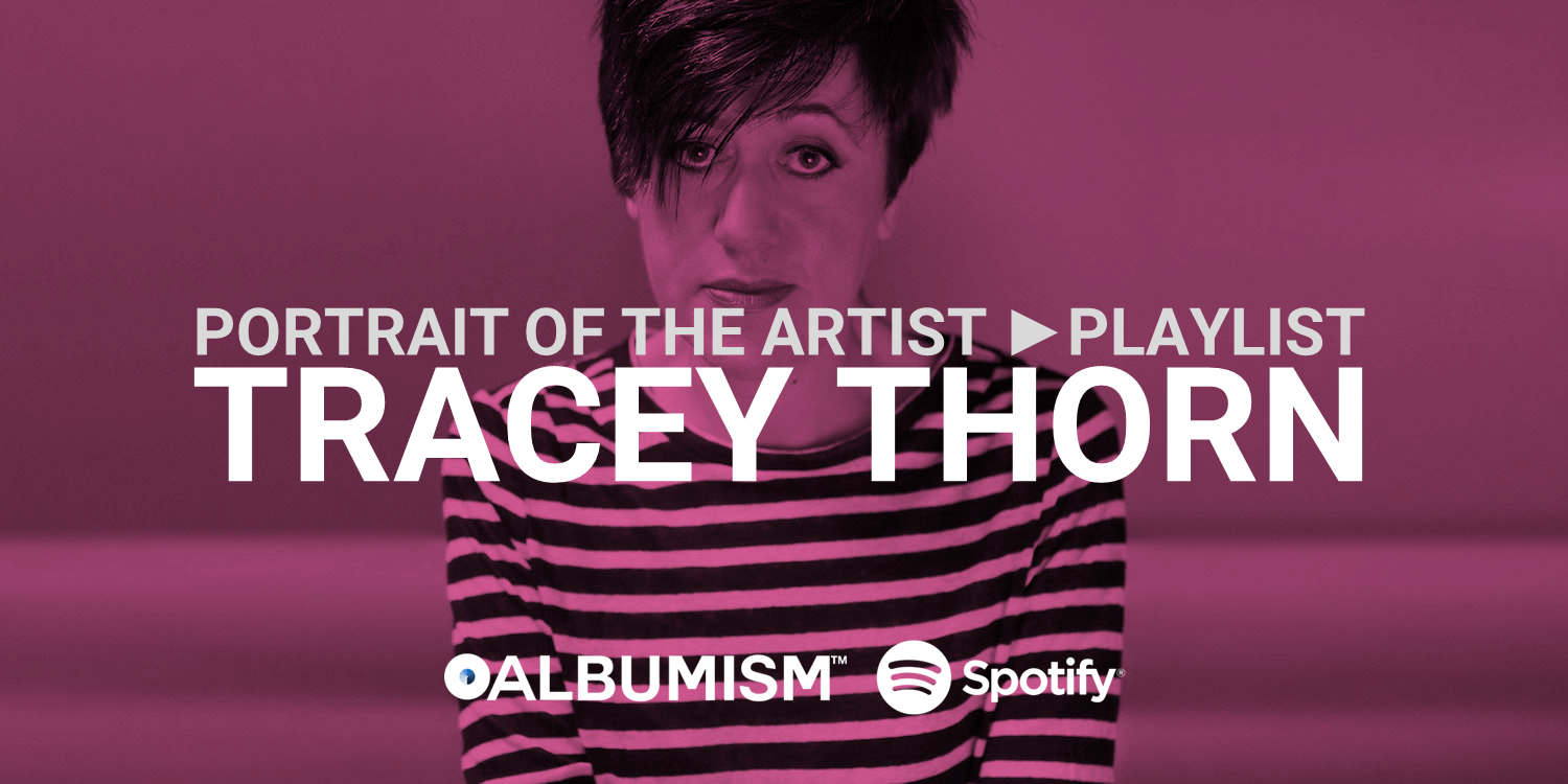 Albumism_PortraitOfTheArtist_TraceyThorn_MainImage.png