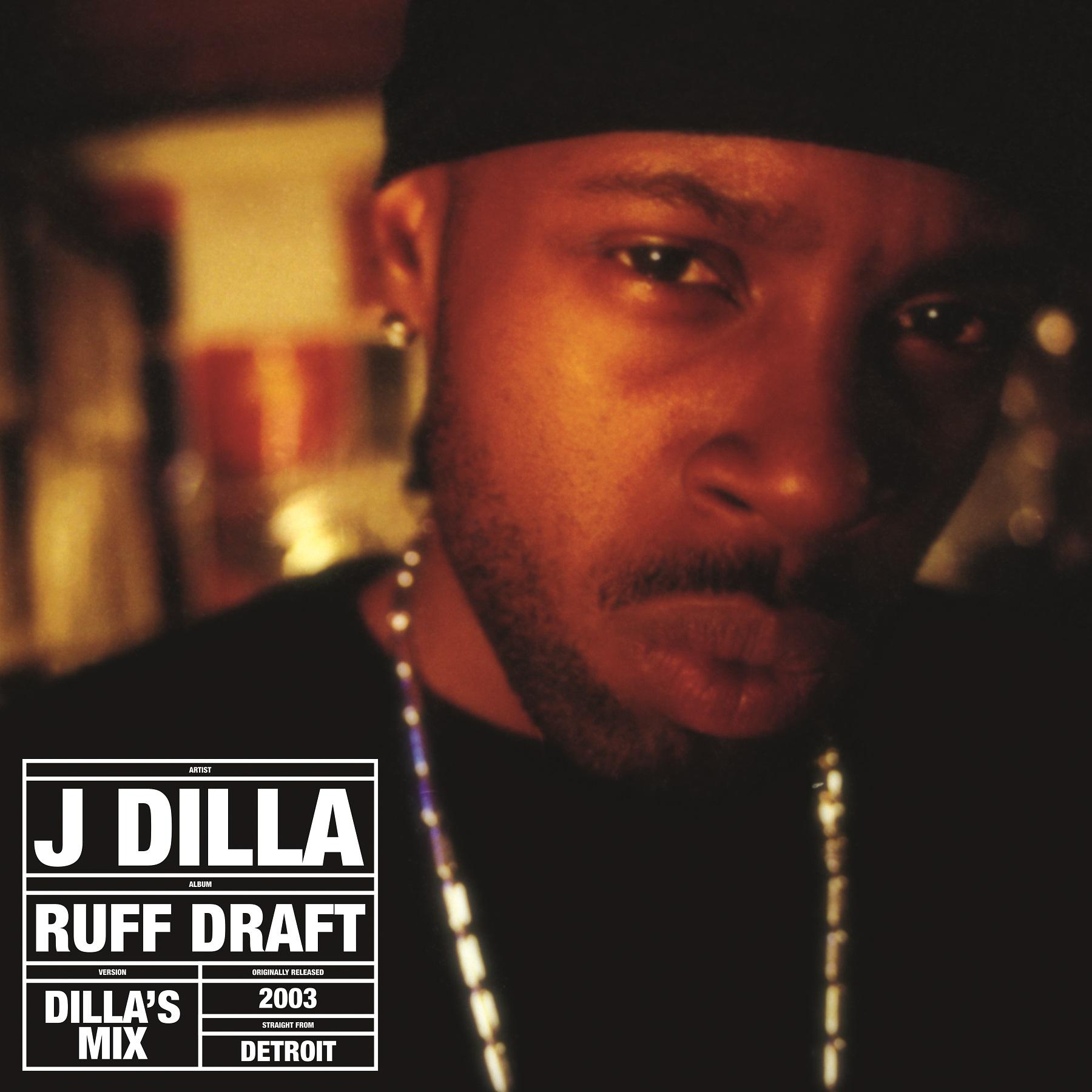 J DILLA | 'Ruff Draft: Dilla's Mix' 2xLP