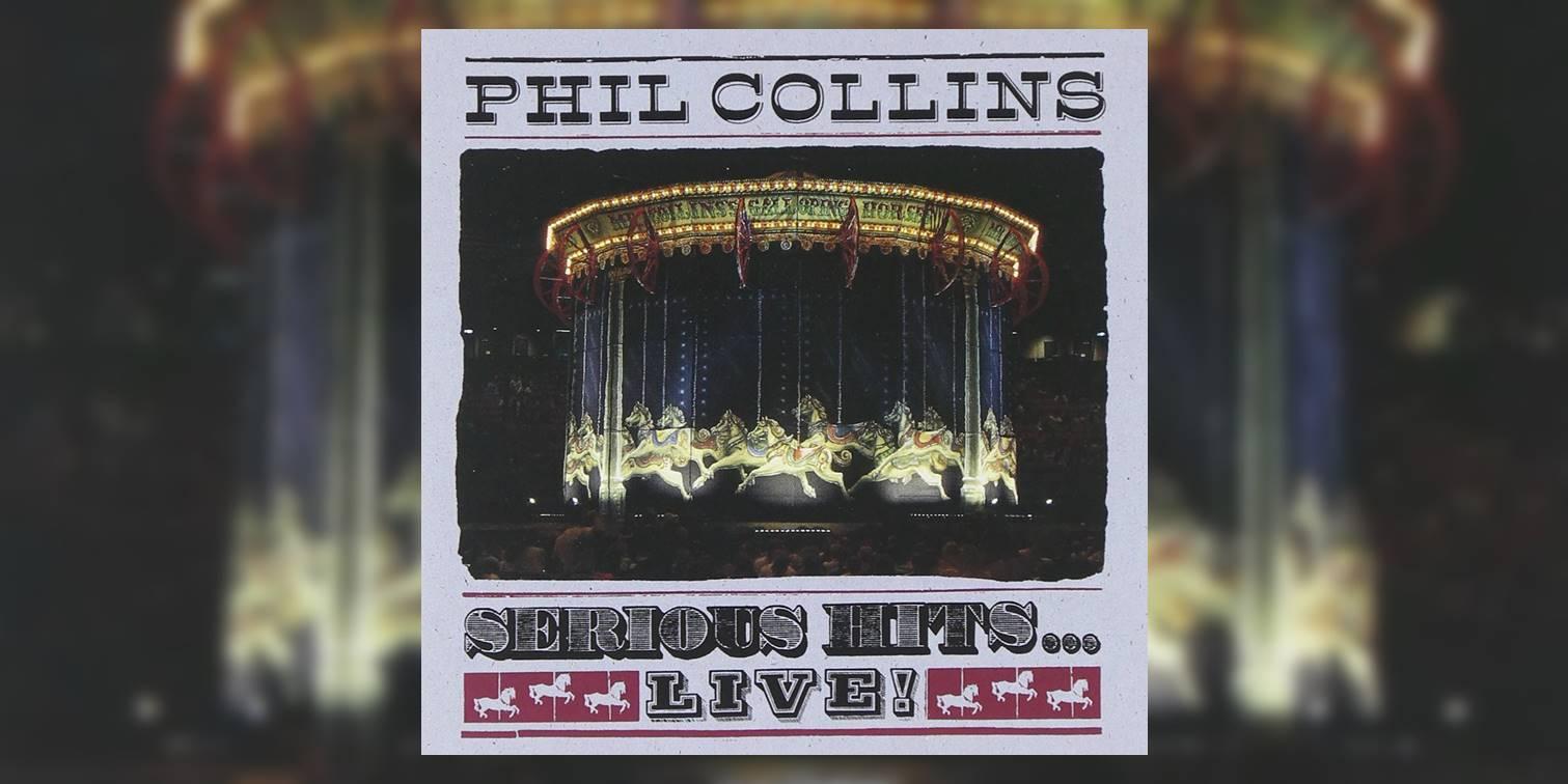 Collins_Phil_SeriousHitsLive_MainImage.jpg