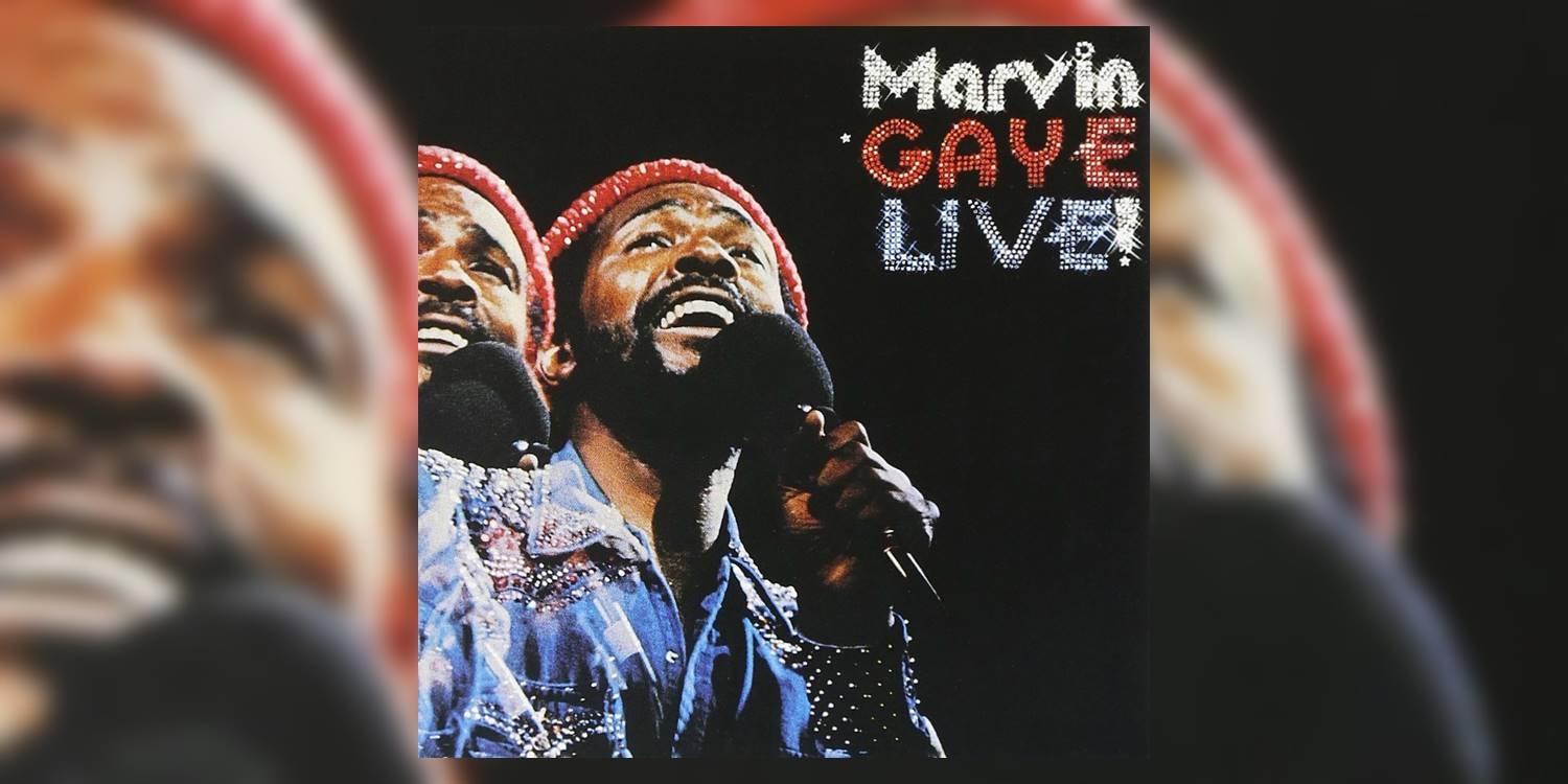 50 Greatest Live Albums of All Time: Marvin Gaye's 'Live!' (1974)