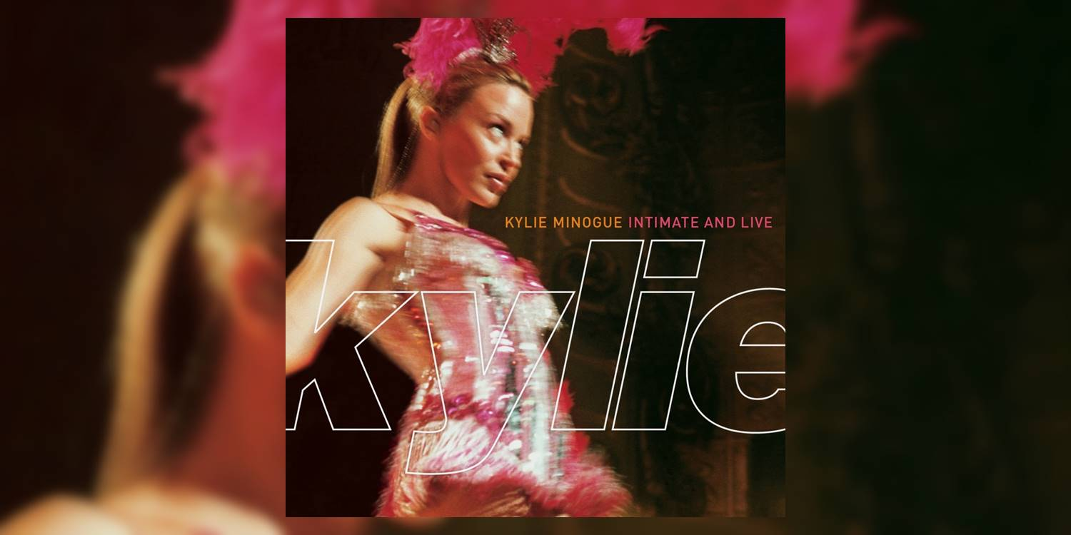 Minogue_Kylie_IntimateAndLive_MainImage.jpg