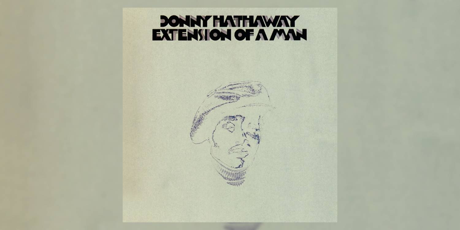 Albumism_DonnyHathaway_ExtensionOfAMan_MainImage.jpg