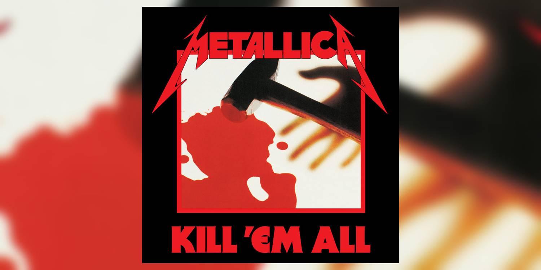 Albumism_Metallica_KillEmAll_MainImage.jpg