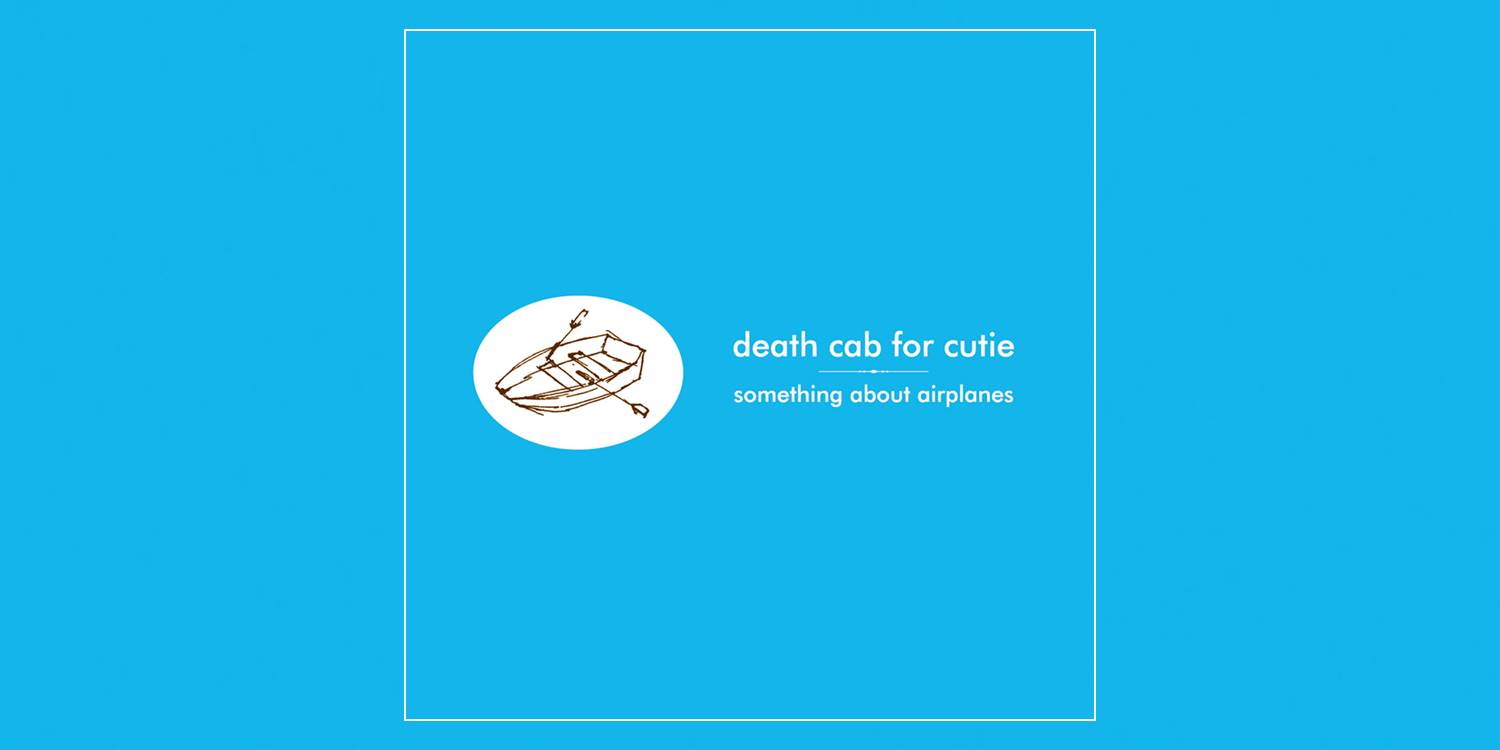 Albumism_DeathCabForCutie_SomethingAboutAirplanes_MainImage.jpg