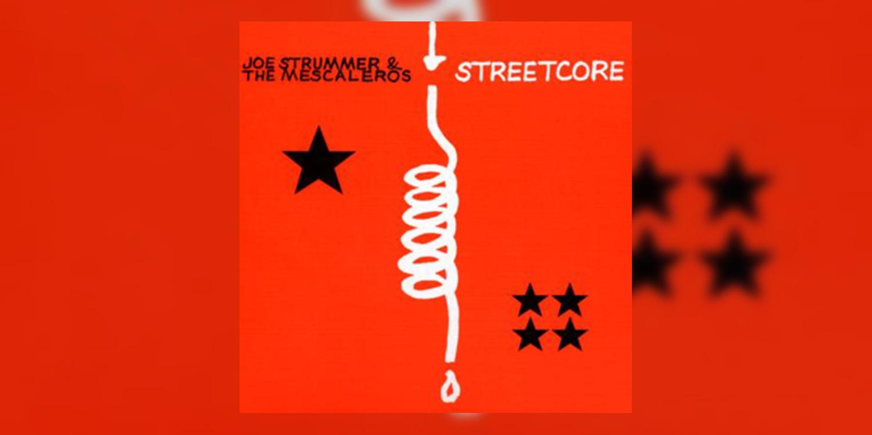 Albumism_JoeStrummerAndTheMescaleros_Streetcore_MainImage.png