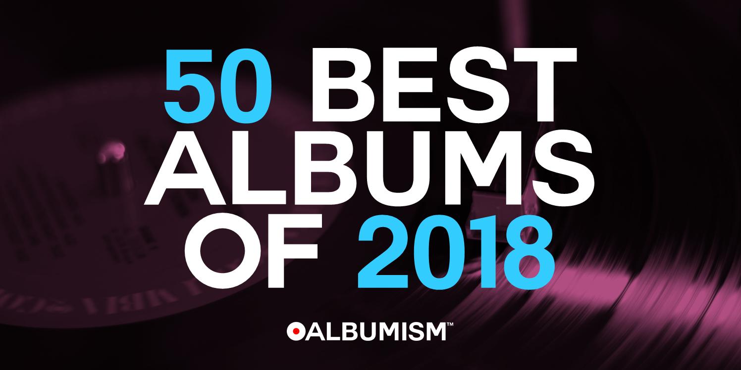 Albumism_BestAlbumsOf2018_MainImage.png