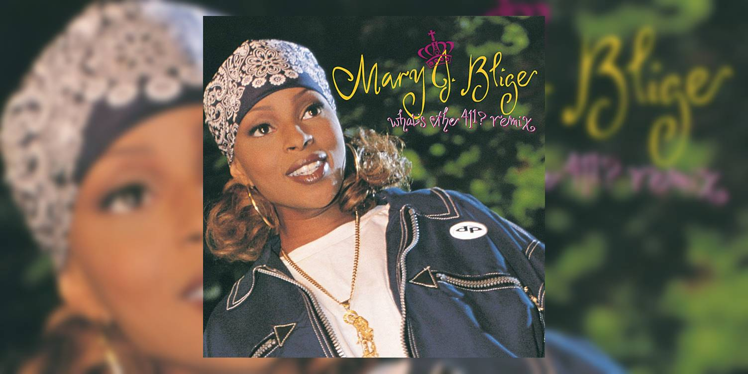 Albumism_MaryJBlige_WhatsThe411_Remix_MainImage.jpg