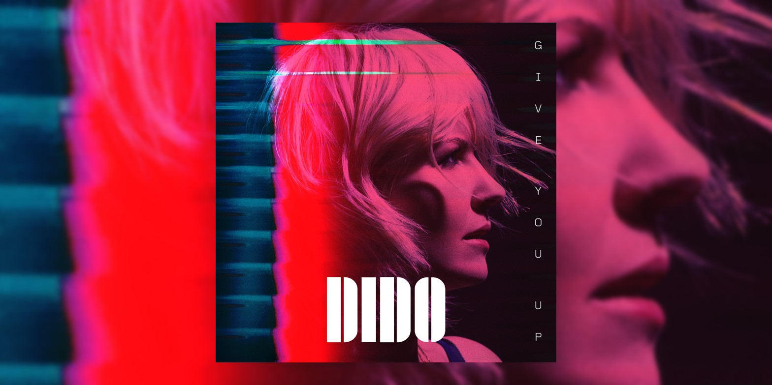 Albumism_Dido_GiveYouUp_MainImage.jpg