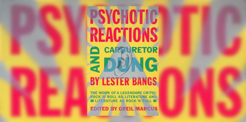 Bangs_Lester_PsychoticReactionsAndCarburatorDung_MainImage.jpg