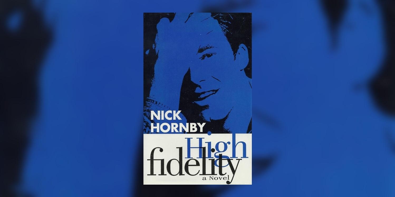 HornbyNick_HighFidelity_MainImage.jpg