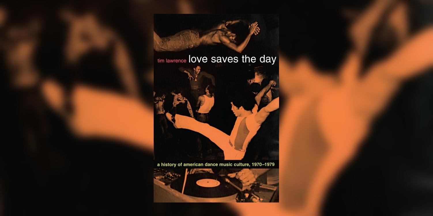 LawrenceTim_LoveSavesTheDayAHistoryAmericanDanceCulture_MainImage.jpg