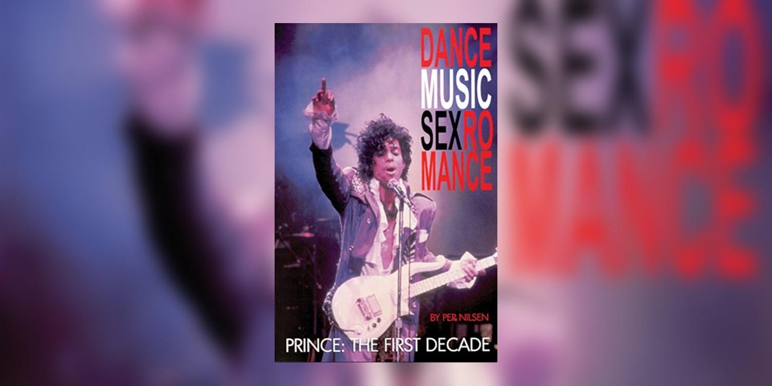 NilsenPer_DanceMusicSexRomance_PrinceTheFirstDecade_MainImage.jpg
