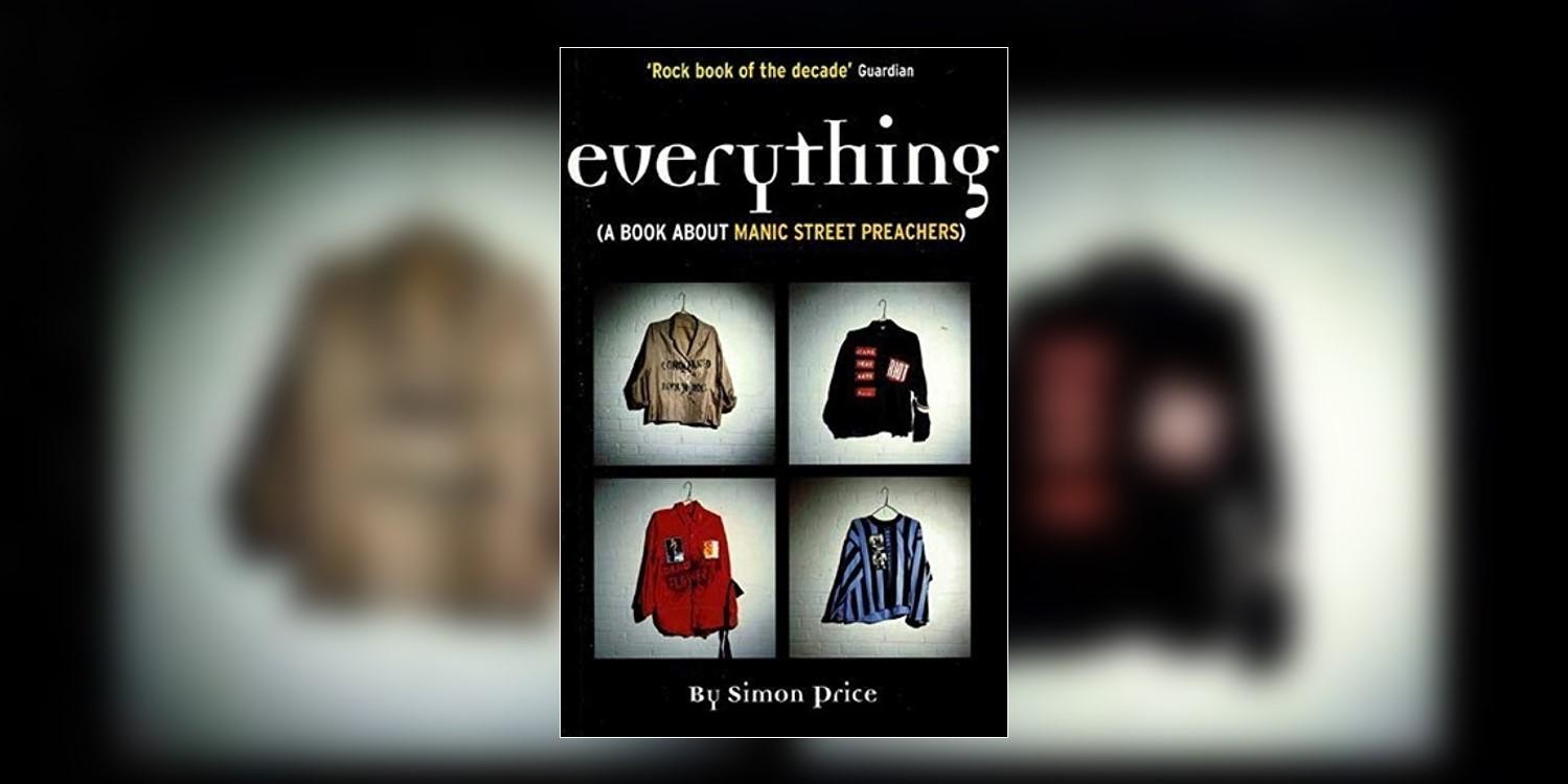 PriceSimon_EverythingABookAboutManicStreetPreachers_MainImage.jpg