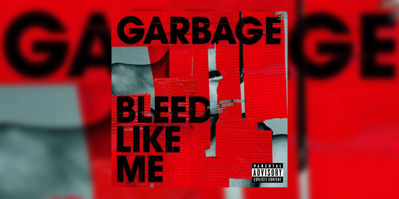 Garbage_BleedLikeMe_MainImage.jpg