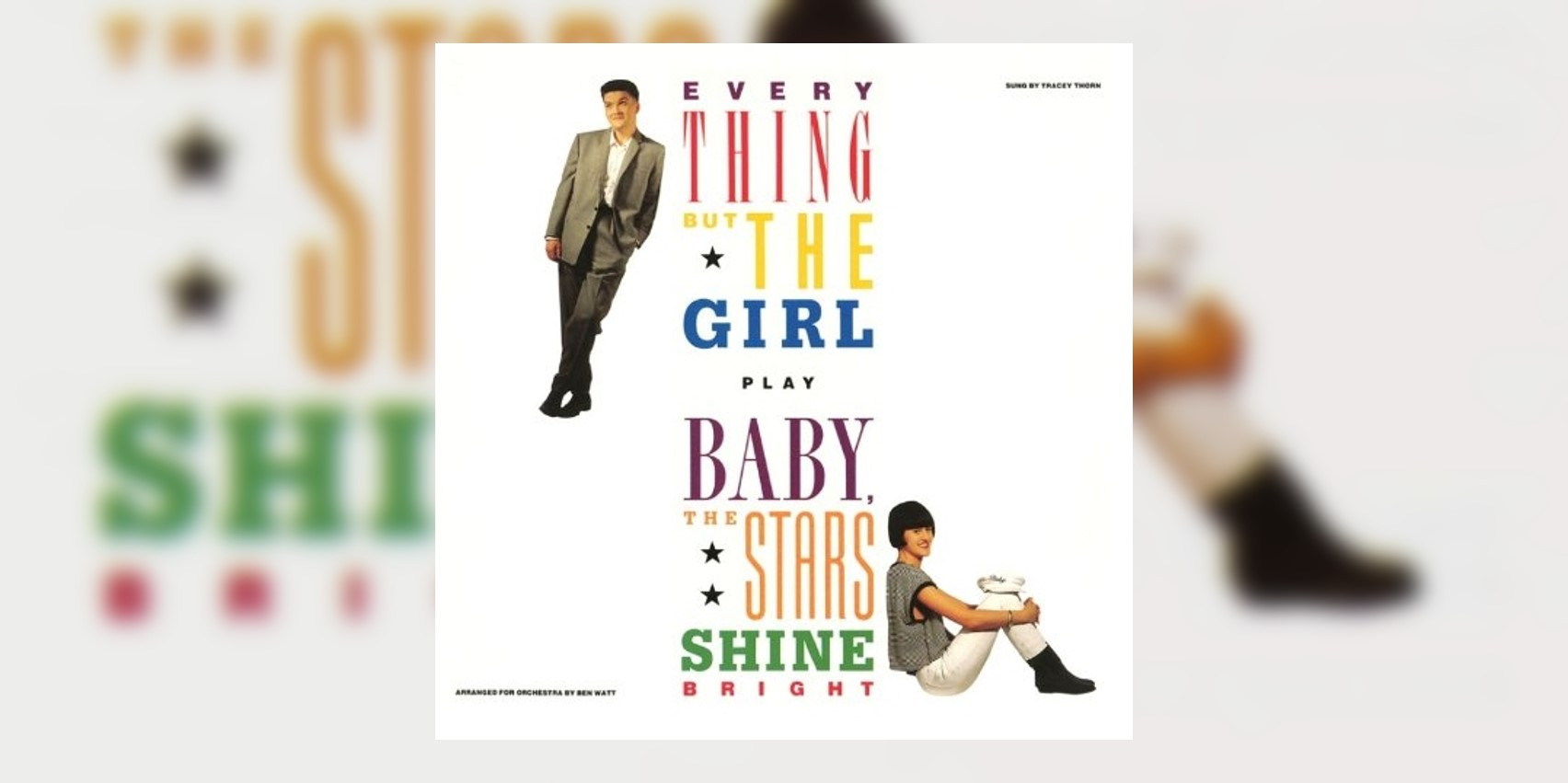 EverythingButTheGirl_BabyTheStarsShineBright_MainImage.jpg
