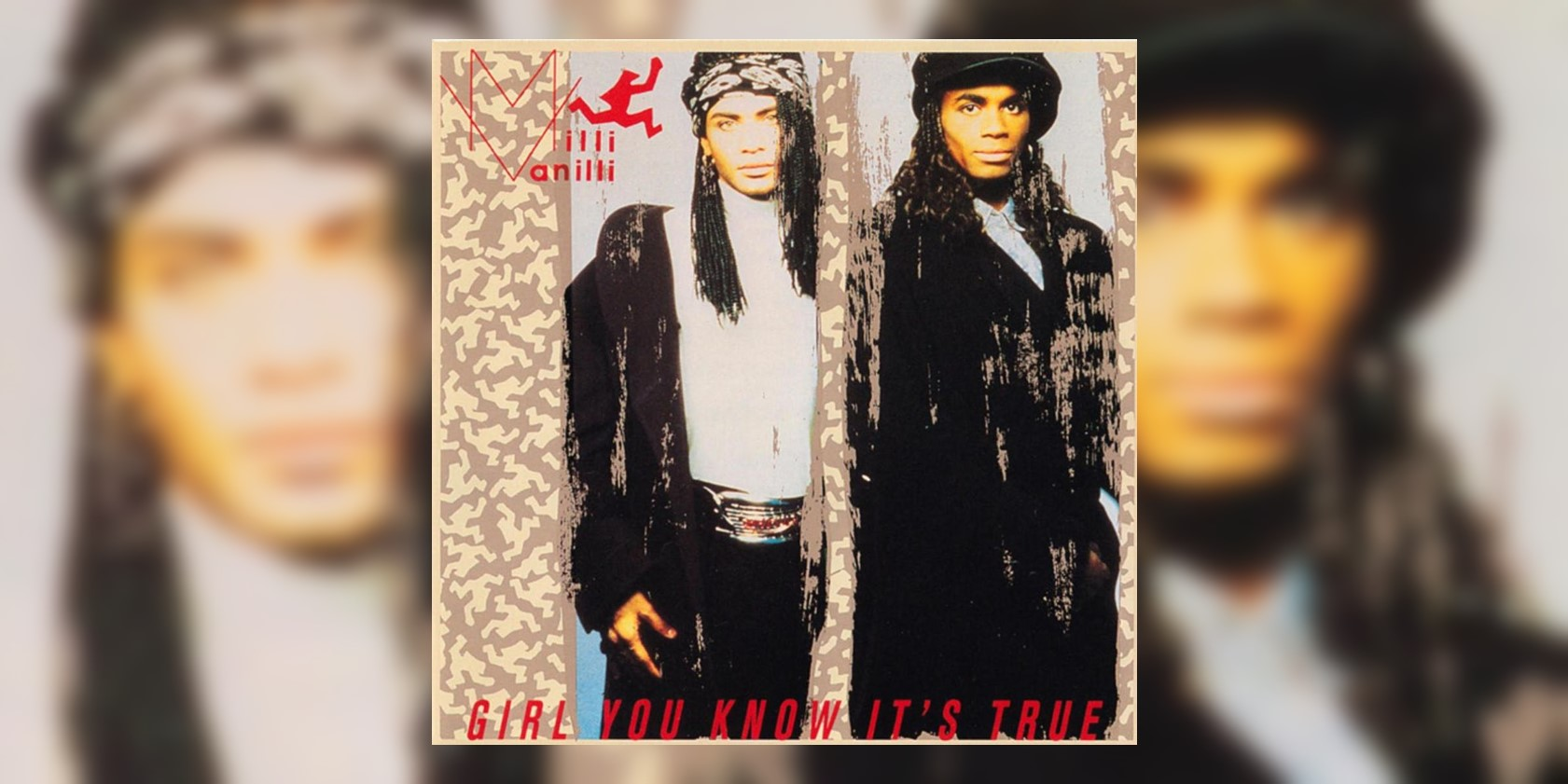 9f7e6d0c9 10 FAST FACTS: Milli Vanilli's Infamous Debut Album 'Girl You Know It's  True' Turns 30