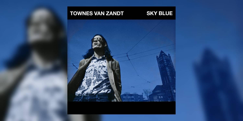Albumism_TownesVanZandt_SkyBlue_MainImage.jpg