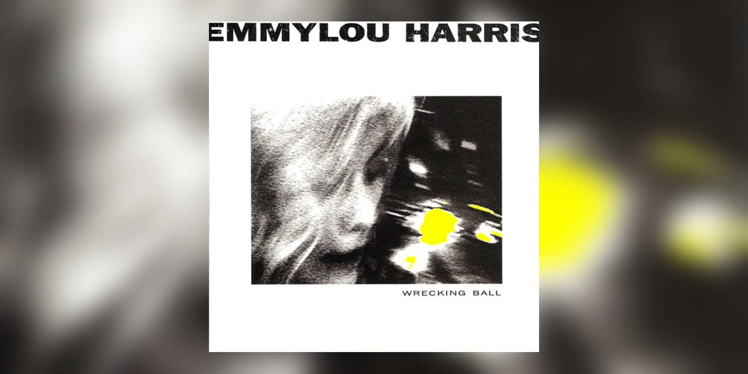 EmmylouHarris_WreckingBall_MainImage.jpg