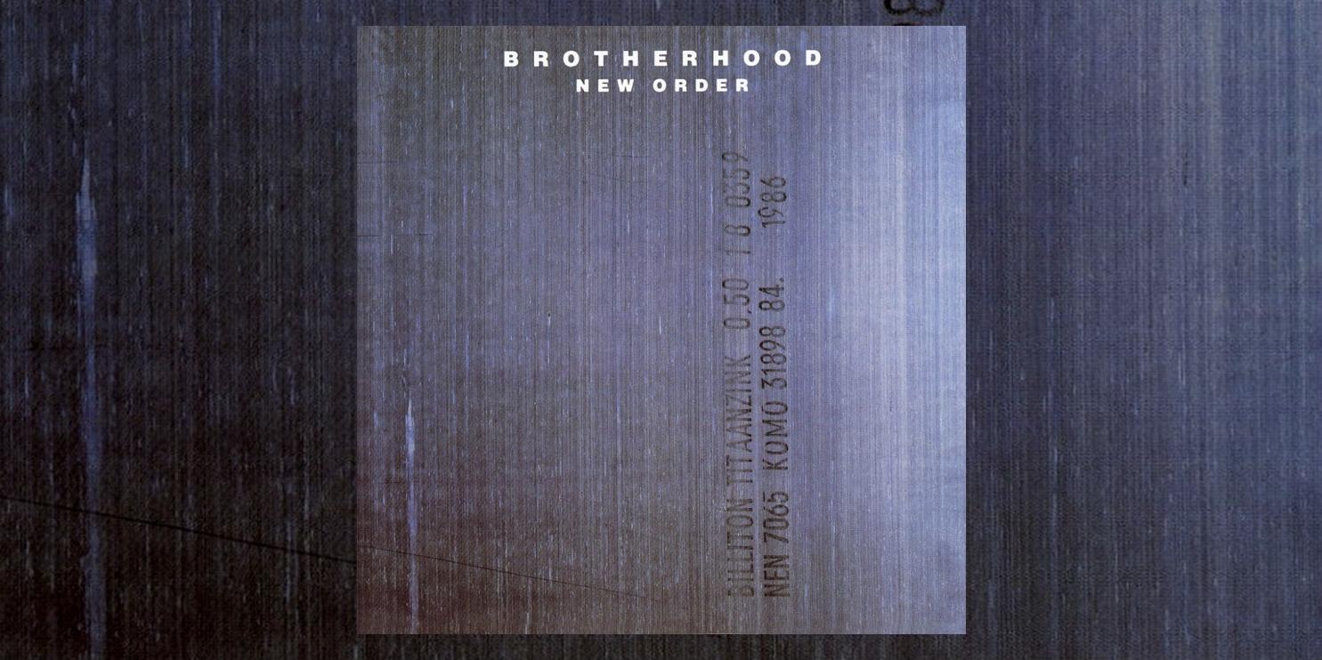 Albumism_NewOrder_Brotherhood_MainImage.png