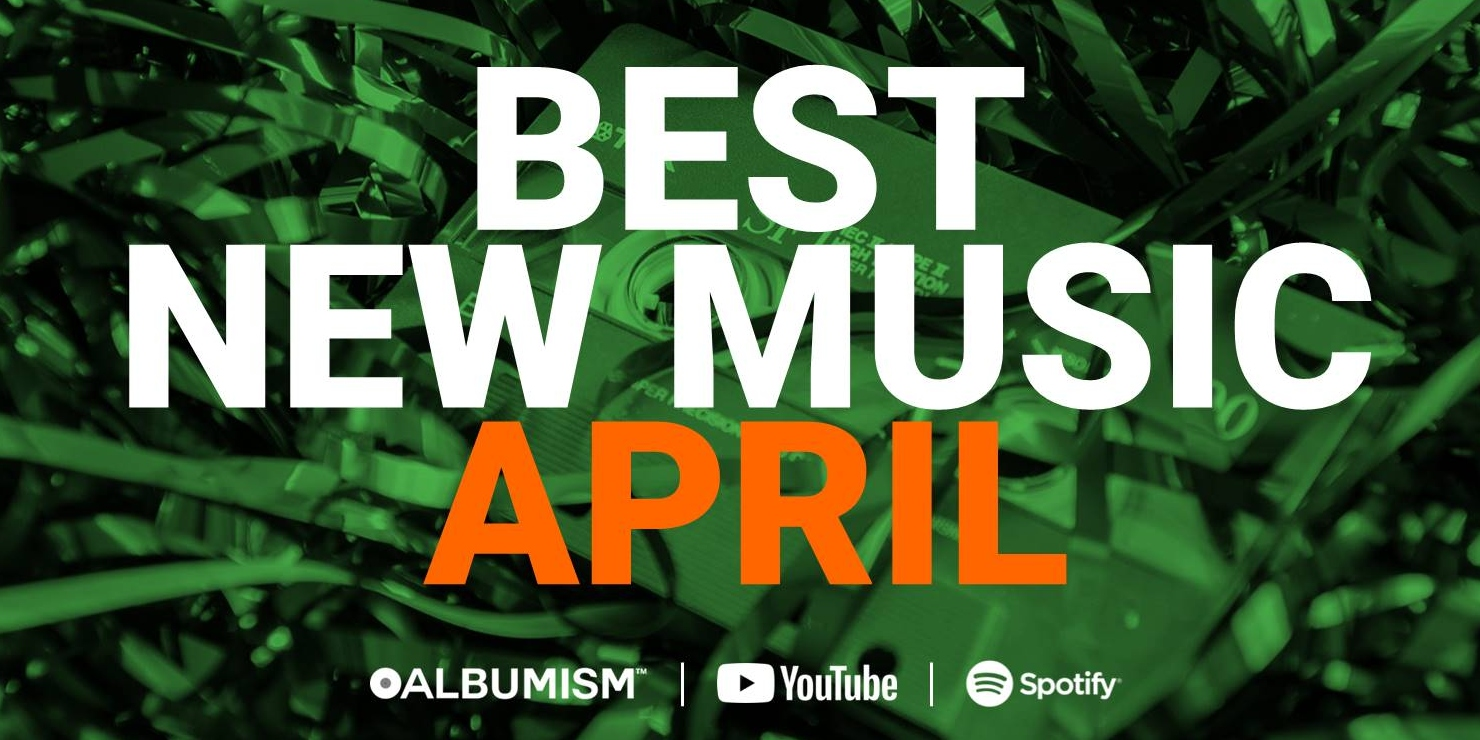 Albumism_NewMusic_Playlist_April_2019_MainImage.jpg