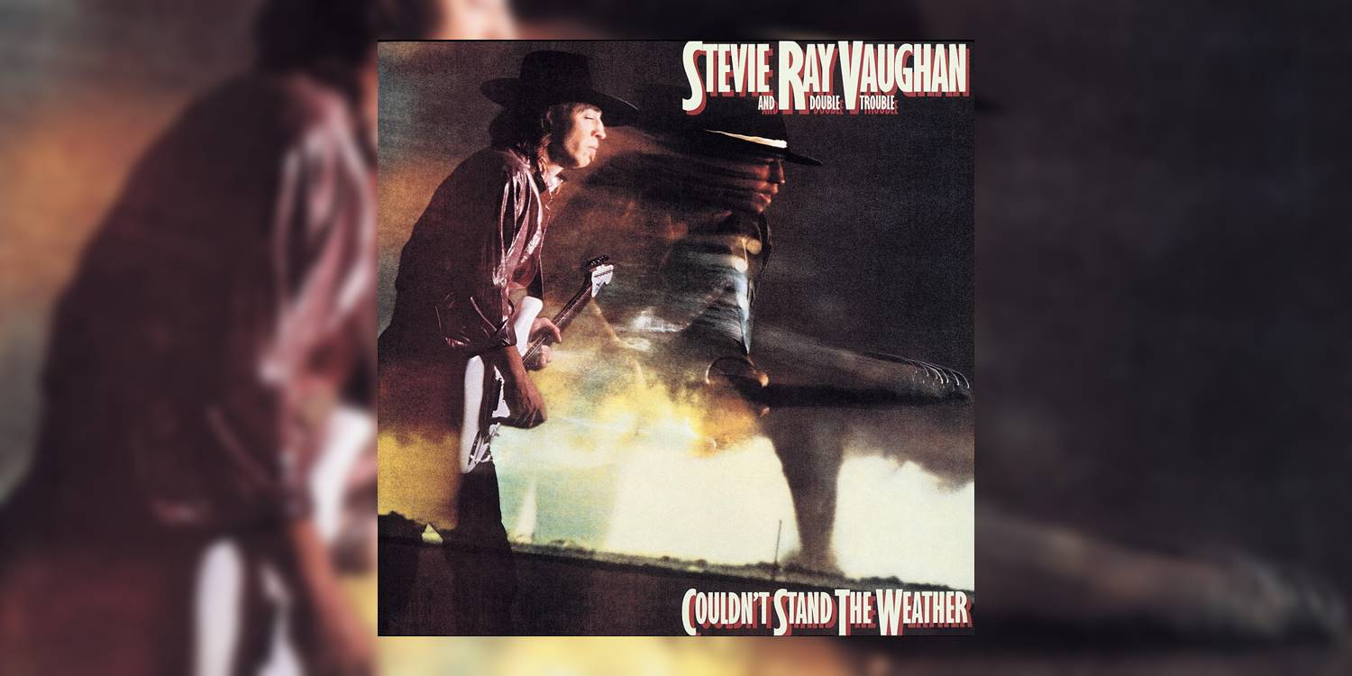 Albumism_StevieRayVaughan_and_DoubleTrouble_CouldntStandTheWeather_MainImage.jpg
