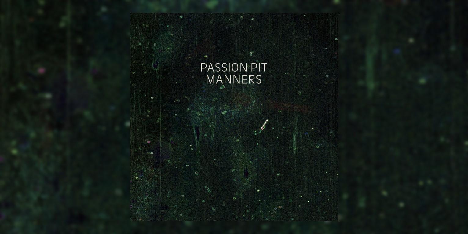 Albumism_PassionPit_Manners_MainImage.jpg