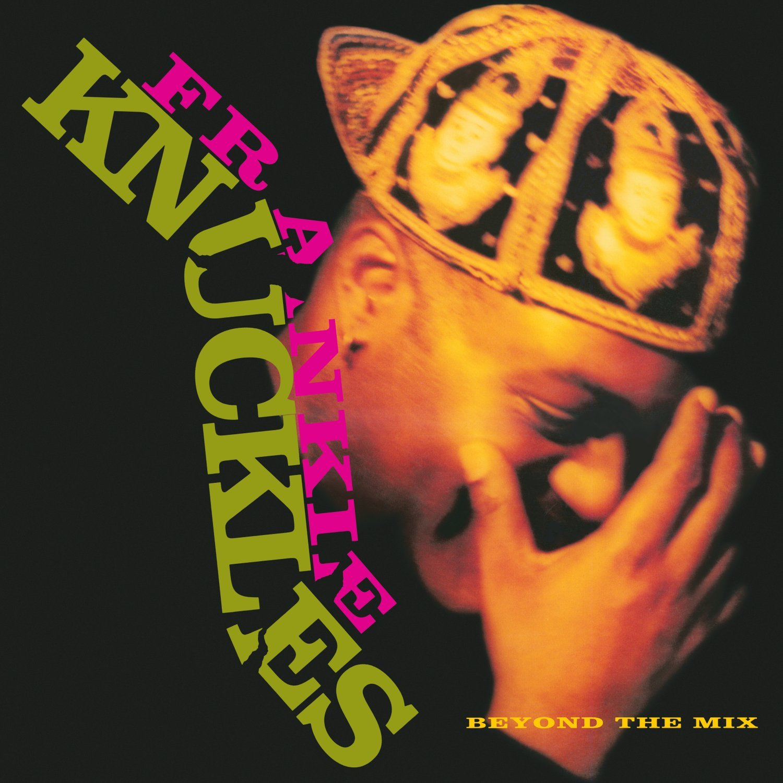 Knuckles_Frankie_BeyondTheMix.jpg