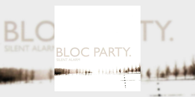 Albumism_BlocParty_SilentAlarm_MainImage.jpg