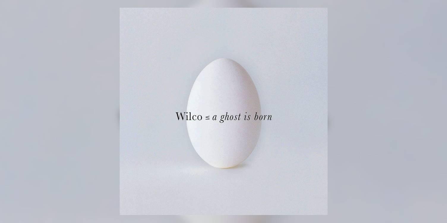 Albumism_Wilco_AGhostIsBorn_MainImage.jpg