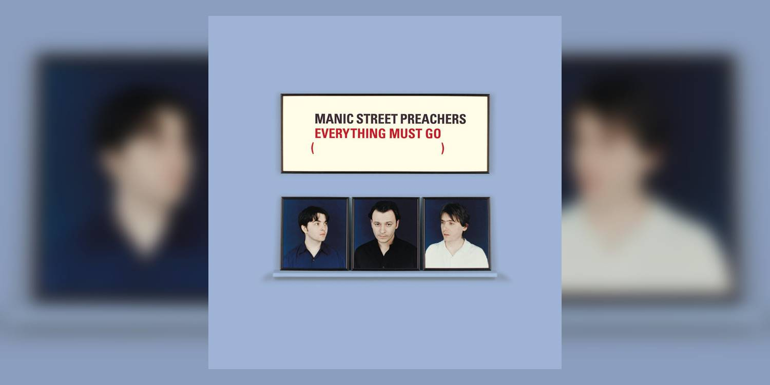 ManicStreetPreachers_EverythingMustGo_MainImage.jpg