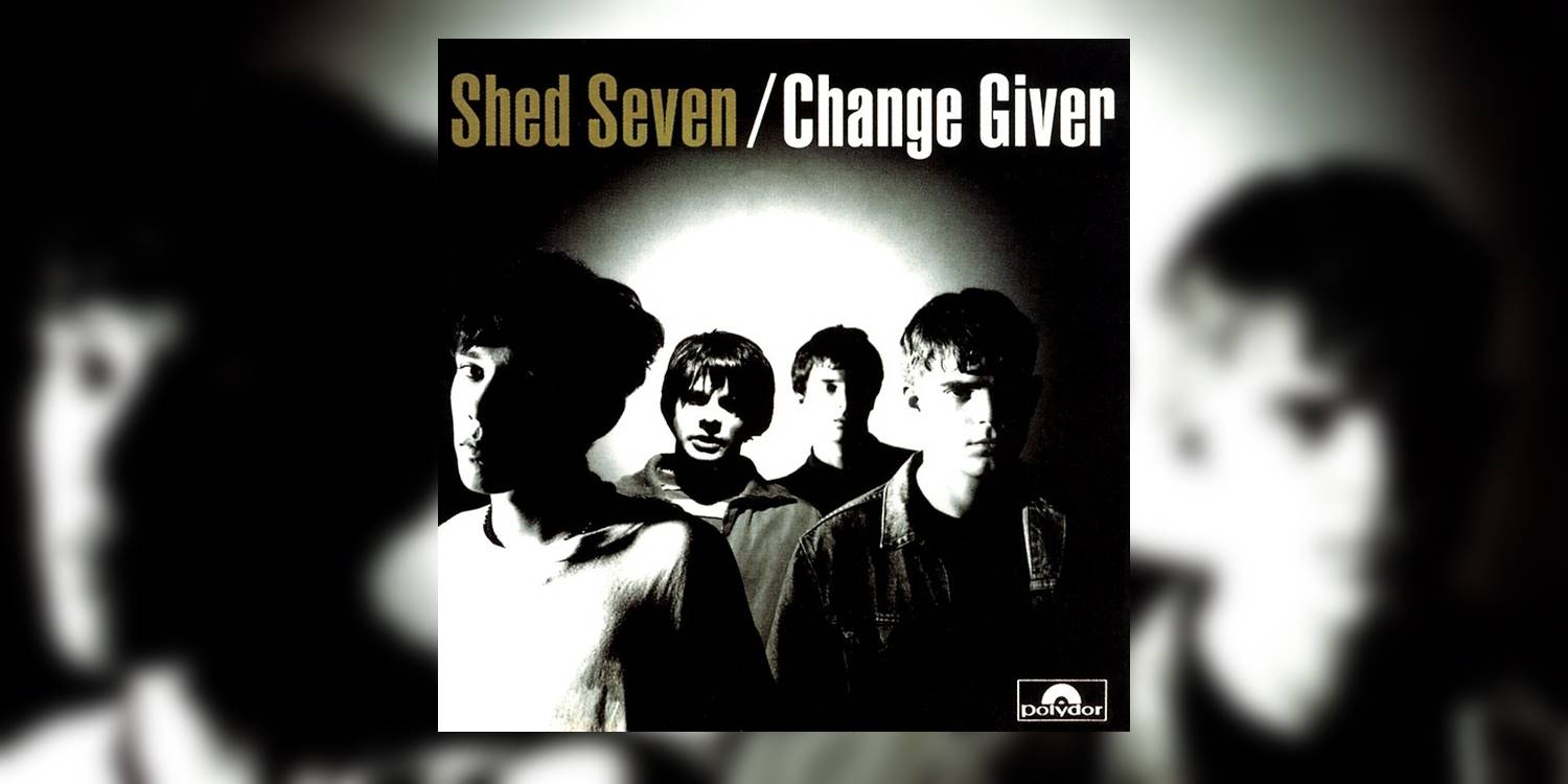 ShedSeven_ChangeGiver_MainImage.jpg