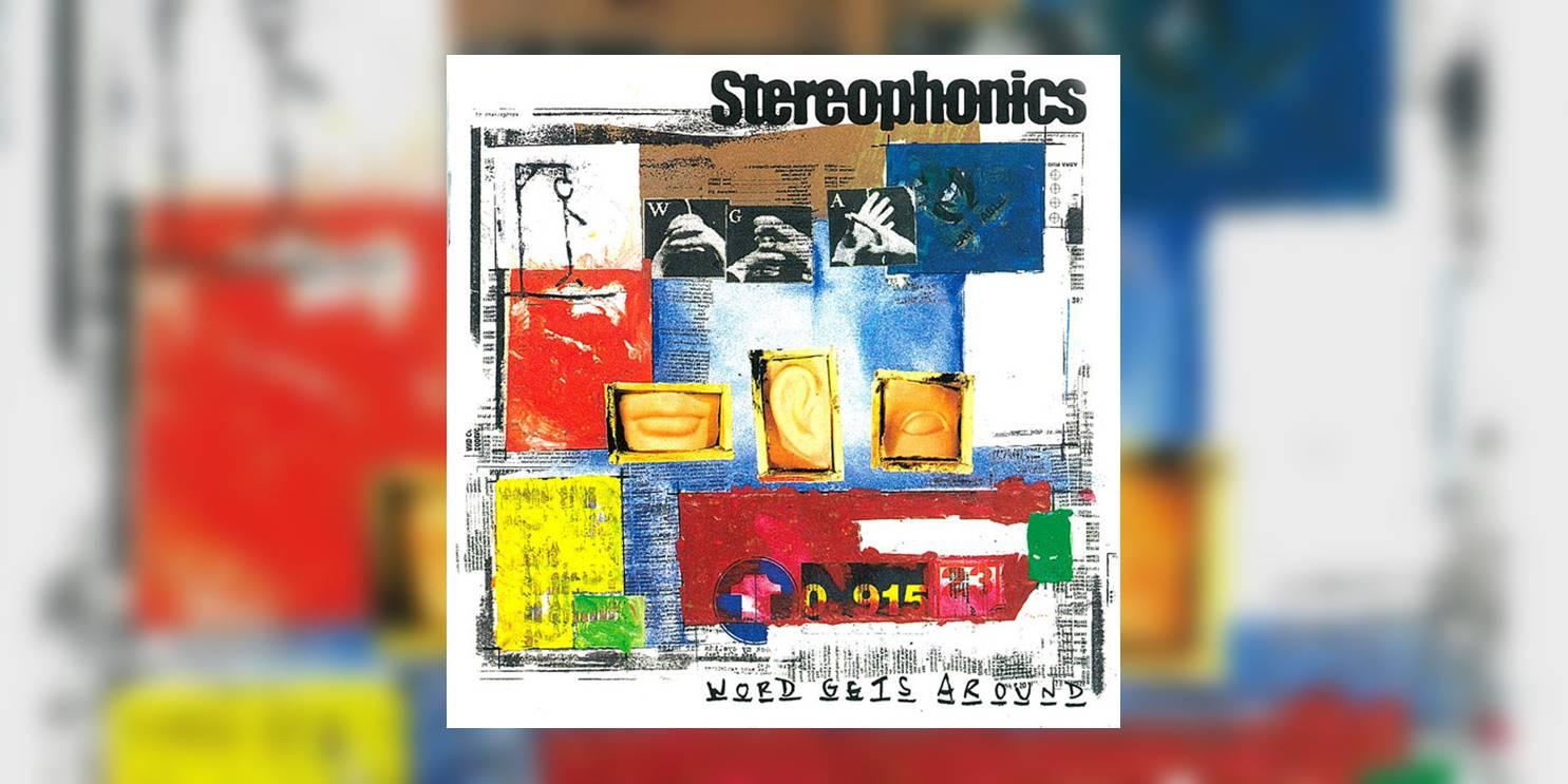 Stereophonics_WordGetsAround_MainImage.jpg